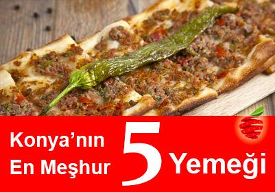 Konya'nın En Meşhur 5 Yemeği