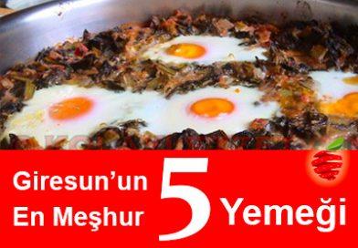 Giresun'un En Meşhur 5 Yemeği